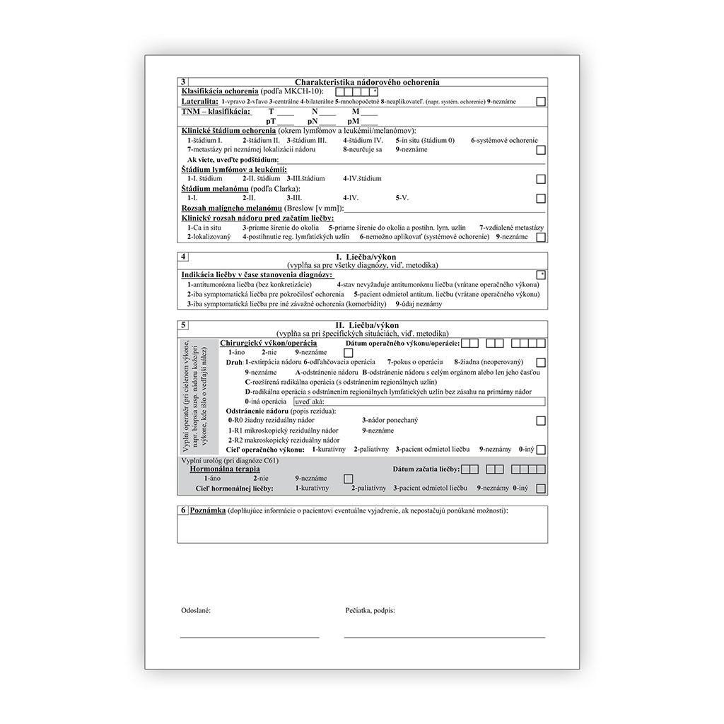 Hlásenie o pacientovi so zhubným nádorom-klinicko-epidemiologická charakteristika choroby / 20 ks