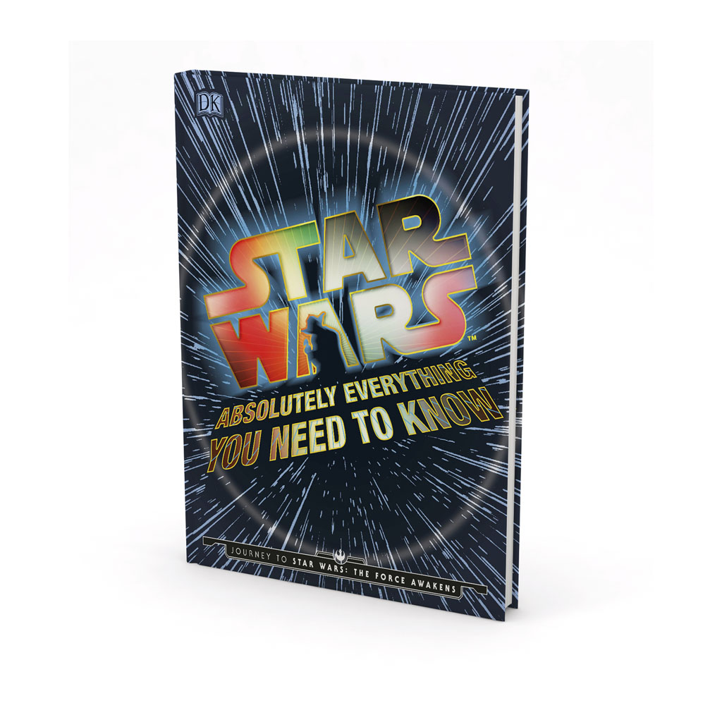 "Kniha ""Star Wars™ Absolutely Everything You Need To Know"""