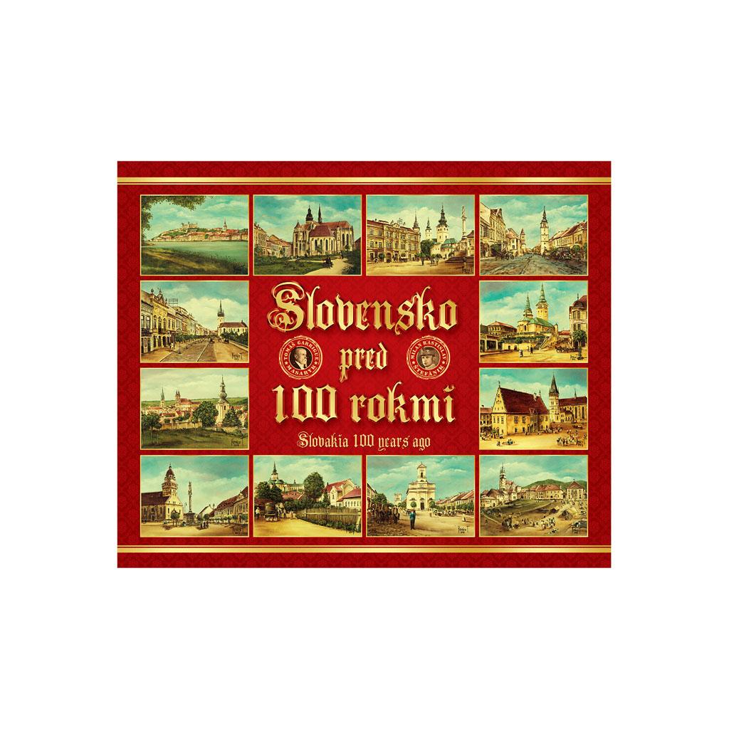 Slovensko pred 100 rokmi -  2019 (400x330 mm)